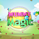 Mummy Ka Magic